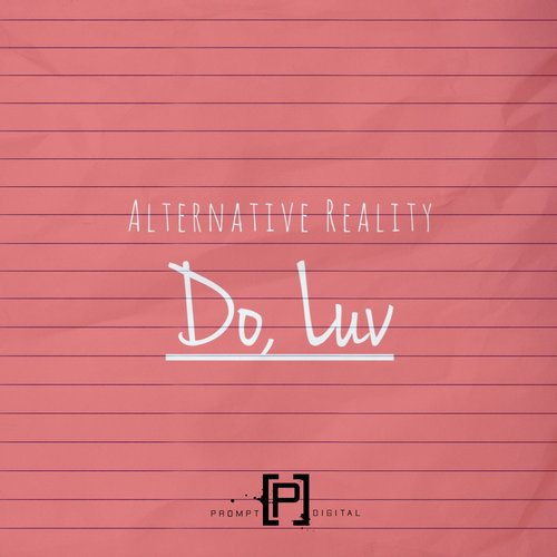 Alternative Reality - Do, Luv [PD091]