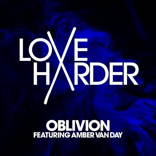 Amber Van Day, Love Harder - Oblivion - Extended Mix [UL00648]