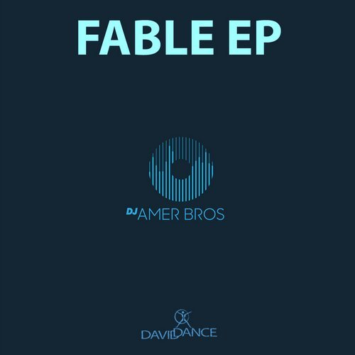 Amer Bros - Fable EP [DD 0166A]