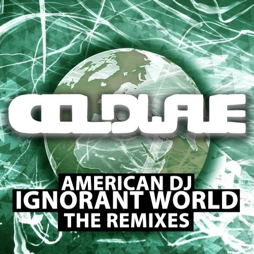 American dj ignorant world the remixes cwrec138 for American house music