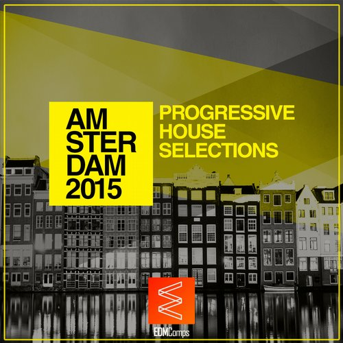 Va amsterdam 2015 progressive house selections edmc080 for Progressive house music