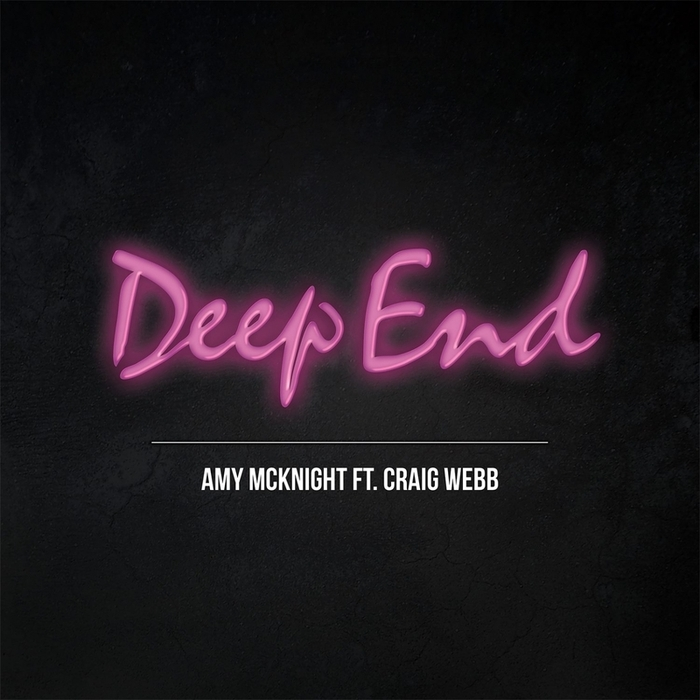 Amy Mcknight Feat Craig Webb - Deep End [505583 1939611]