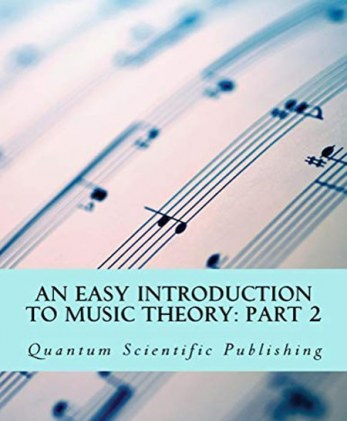 An Easy Introduction to Music Theory: Part 2