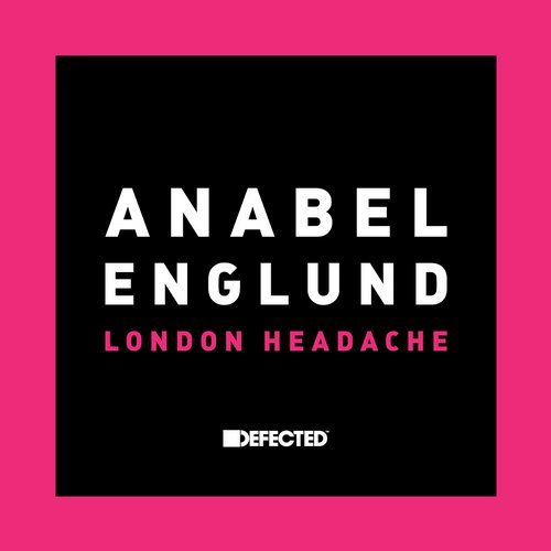 Anabel Englund – London Headache [DFTD501D]