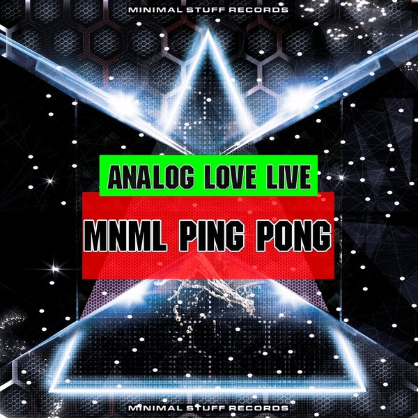 Analog Love Live - Mnml Ping Pong [MSF141]