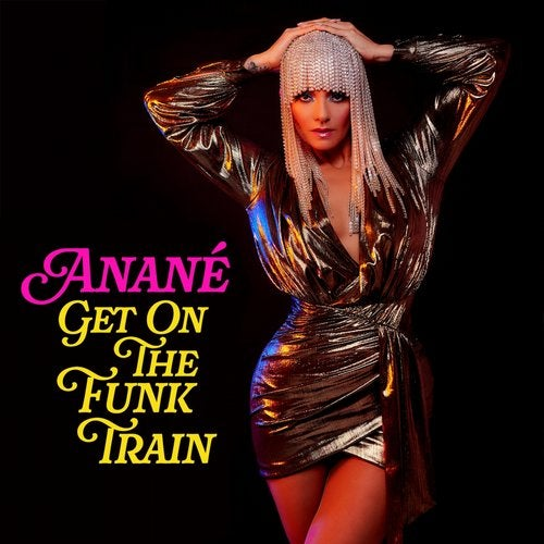 Anane – Get On The Funk Train [NER24858]