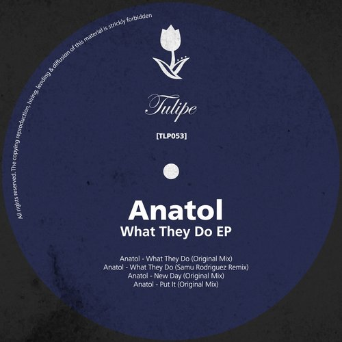 Anatol - What They Do EP [TLP053]