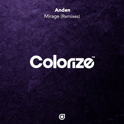 Anden - Mirage (Remixes) [ENCOLOR208RE]