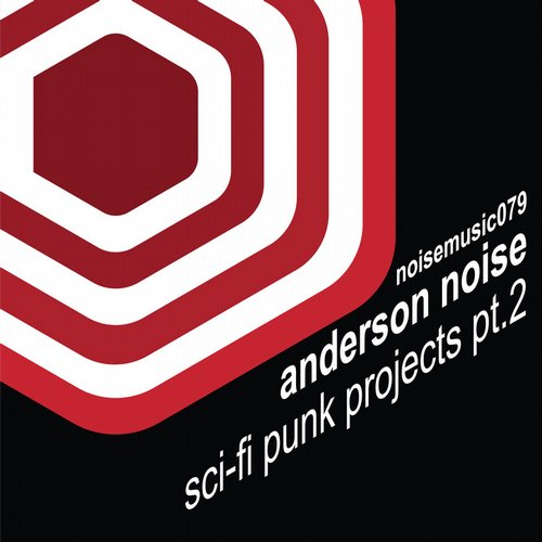 Anderson Noise – SCI-FI Punk Projects Remixes Pt. 2 [NM079]