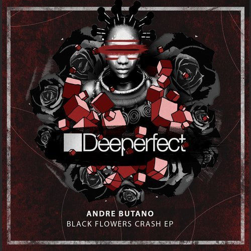 Andre Butano – Black Flowers Crash [DPE1614]
