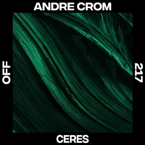 Andre Crom – Consciousness [OFF157]
