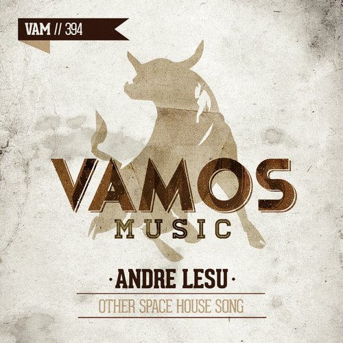 Andre Lesu – Other Space House Song [VAM394]