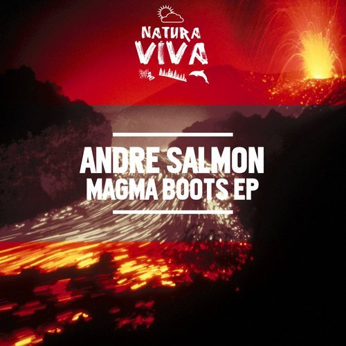 Andre Salmon - Magma Boots EP [NAT512]