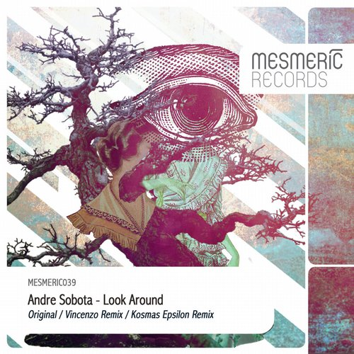 Andre Sobota – Look Around [MESMERIC039]