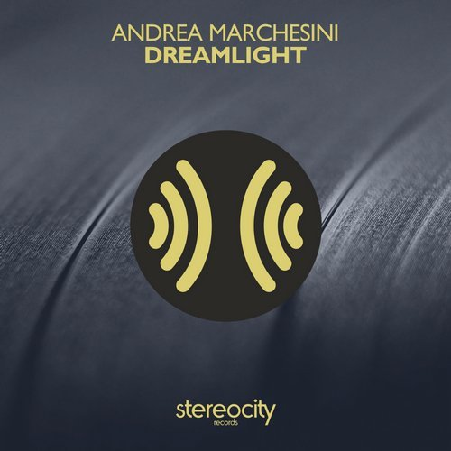 Andrea Marchesini – Dreamlight [STC102]