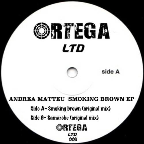 Andrea Matteu - Smoking Brown [ORLTD002]