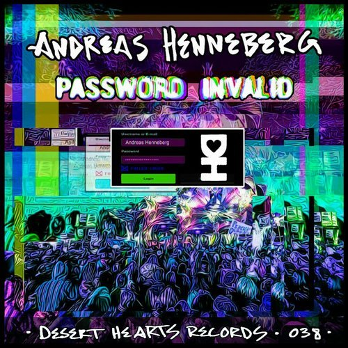 Andreas Henneberg – Password Invalid [DH038]