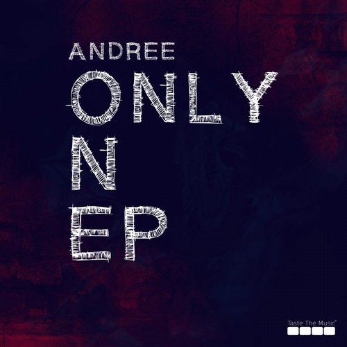 Andree - Only One EP [TTM018]