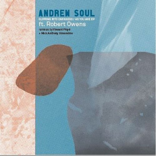 Andrew Soul – Slipping Into Darkness / As You Are EP [VIBR013]