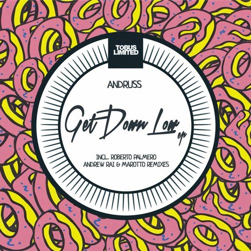 Andruss – Get Down Low EP [TBSLD54]