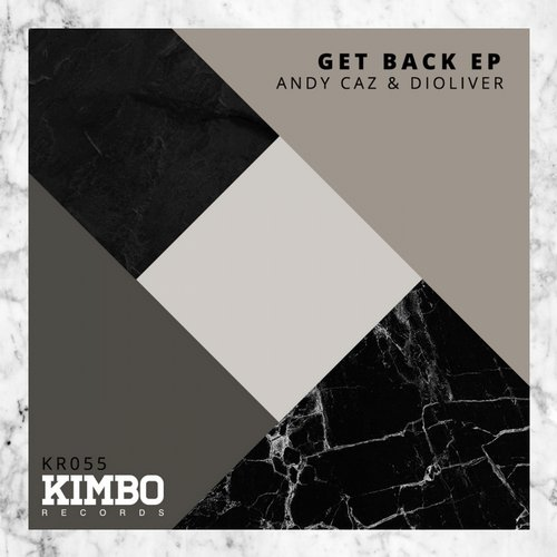 Andy  Caz, DiOliver - Get Back EP [KR055]