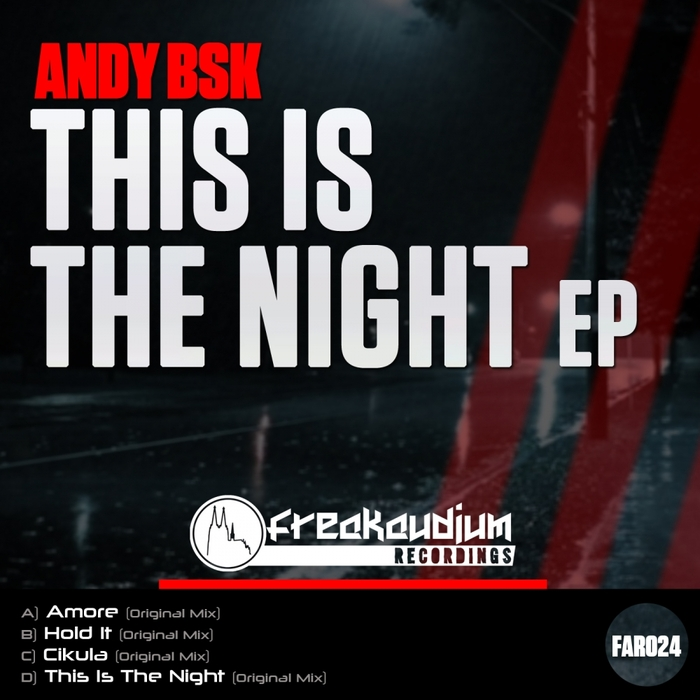Andy Bsk - This Is The Night EP [FAR 024]