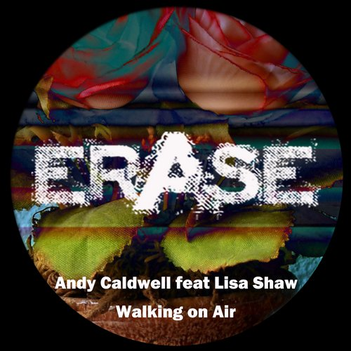 Andy Caldwell, Lisa Shaw - Walking On Air feat Lisa Shaw [ER321]
