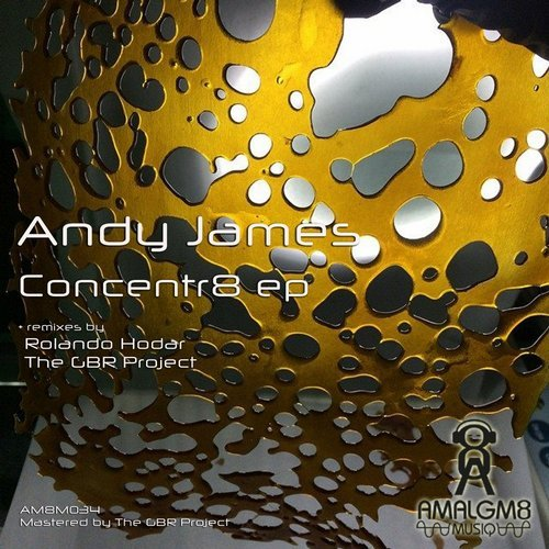 Andy James - Concentr8 Ep [AM 8M034]