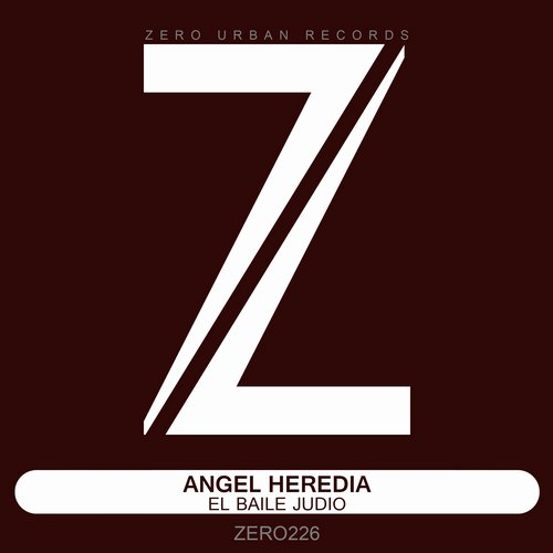 Angel Heredia – El Baile Judio [ZERO226]
