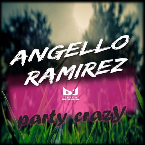 Angello Ramirez - Party Crazy [DIR877A55]