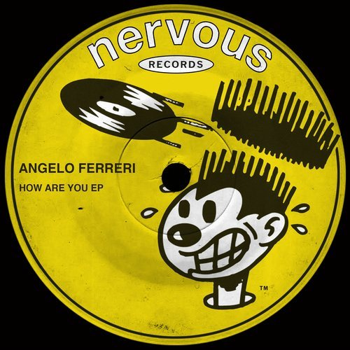 Angelo Ferreri – How Are You EP [NER24326]