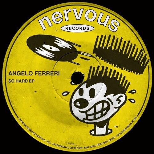 Angelo Ferreri - So Hard [NER23824]