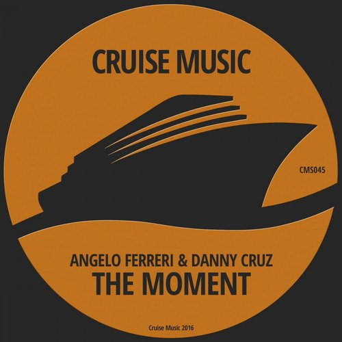 Angelo Ferreri, Danny Cruz – The Moment [CMS045]