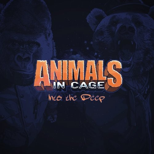 Animals In Cage - Into The Deep [190374500401]
