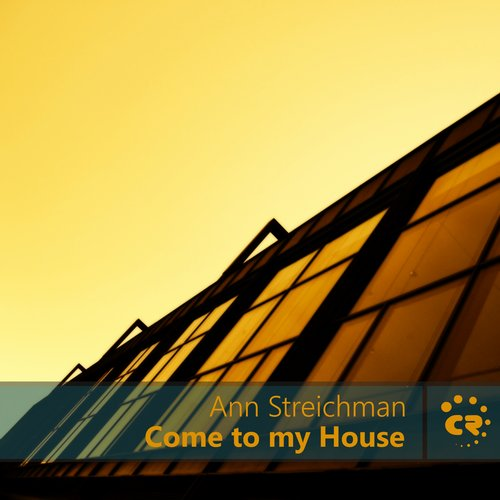 Ann Streichman - Come To My House [100934 18]