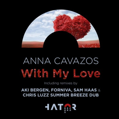 Anna Cavazos - With My Love [HTRDG039]