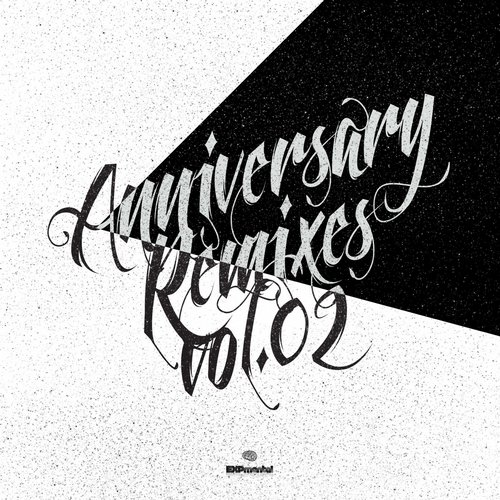 VA - Anniversary Remixes Vol.02 [XPMRMX02]
