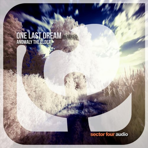 Anomaly The Elder – One Last Dream Remixed [S4A014]