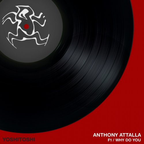 Anthony Attalla – F1 & Why Do You [YR220]