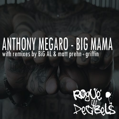 Anthony Megaro - Big Mama [RDB002]