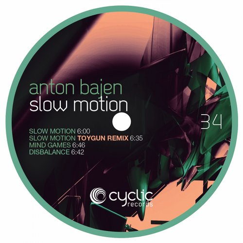 Anton Bajen - Slow Motion [CYC34]