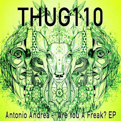 Antonio Andrea - Are You A Freak? [THUG 110]