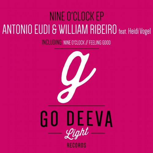 Antonio Eudi, William Ribeiro - Nine O'Clock EP [GDL1512]