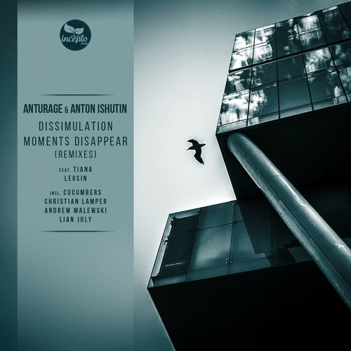 Anturage & Anton Ishutin Feat. Leusin - Dissimulation / Moments Disappear (Remixes) [IDL043]