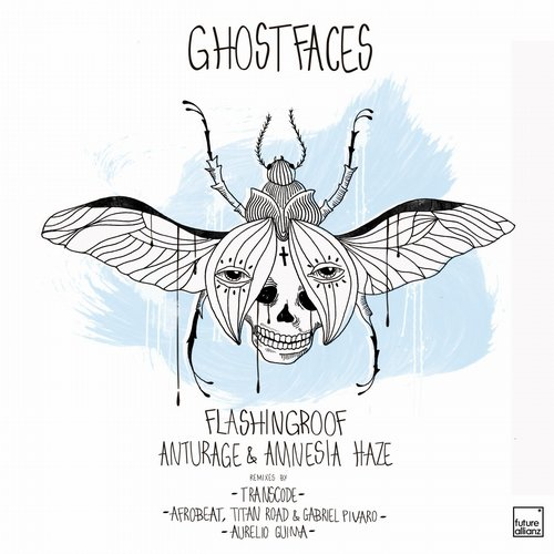 Anturage, Amnesia Haze, Flashingroof - Ghostfaces [ILU007]