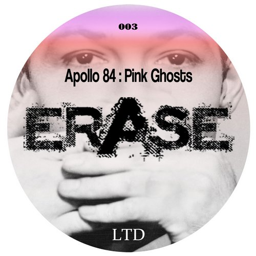Apollo 84 - Pink Ghosts [ERLTD003]