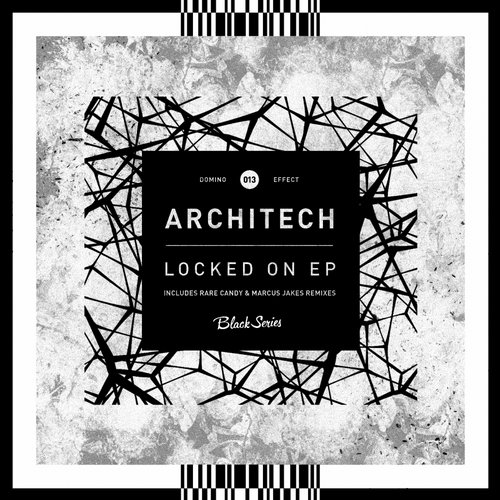 Architech - Locked On EP [DEFECT013]