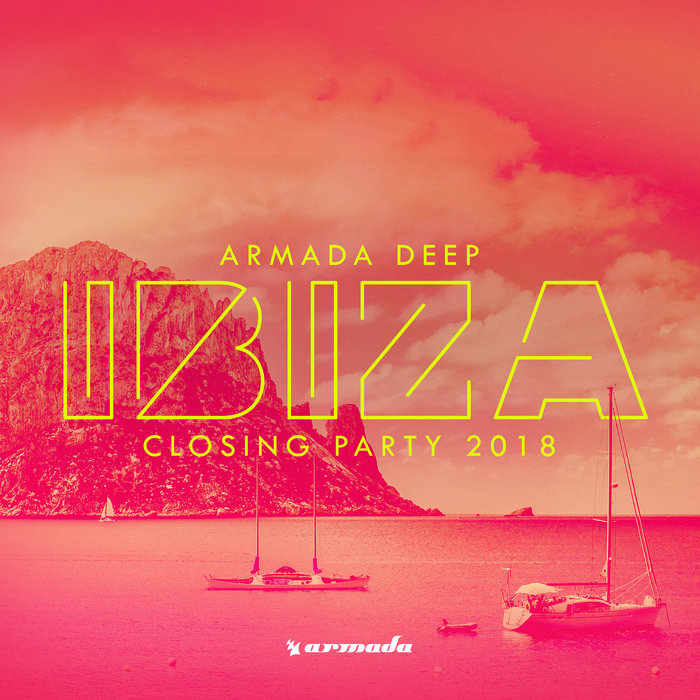 VA - Armada Deep Ibiza Closing Party 2018 [ARDI4036]