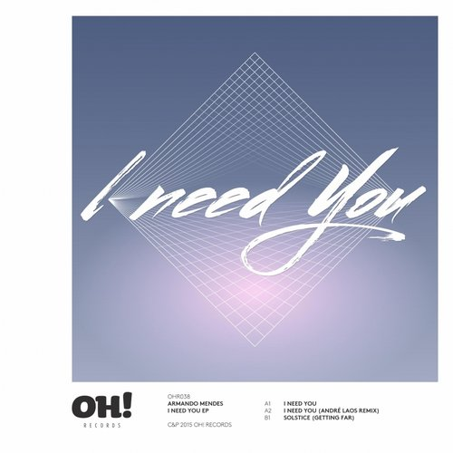 Armando Mendes – I Need You [OHR038]