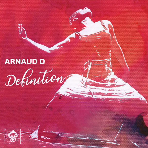 Arnaud D - Definition [MREC131]